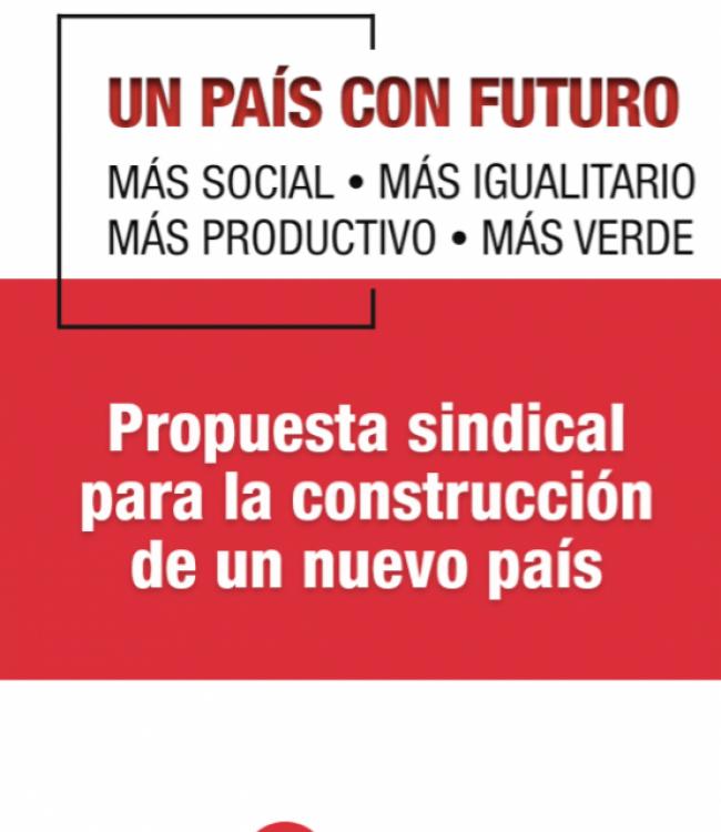 Propuesta sindical para la construcción de un nuevo país